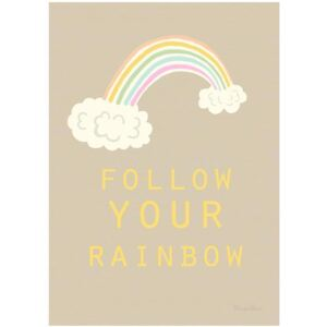 FOLLOW YOUR RAINBOW poster - A4