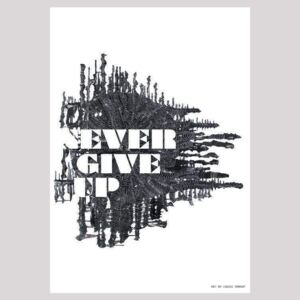 NEVER GIVE UP poster - 70x100 cm