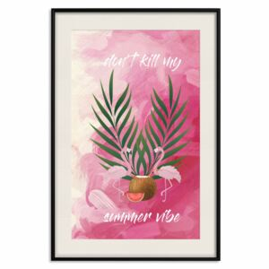 Posters: Don't Kill My Summer Vibe [Poster]