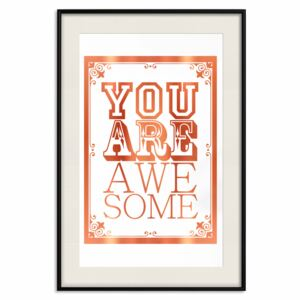 Decorativa Posters: You Are Awesome [Deco Poster - Copper]