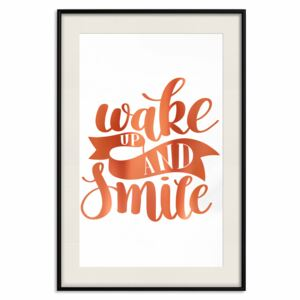 Decorativa Posters: Wake up and Smile [Deco Poster - Copper]