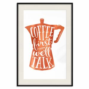 Decorativa Posters: Coffee First Then We'll Talk [Deco Poster - Copper]