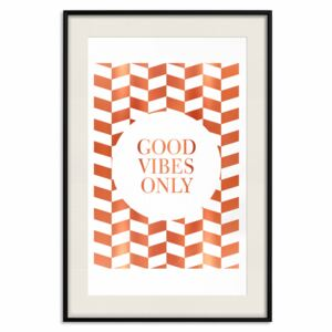 Decorativa Posters: Good Vibes Only [Deco Poster - Copper]
