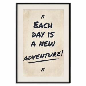 Posters: Each Day is a New Adventure! [Poster]